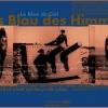 Le Bleu du Ciel Poster