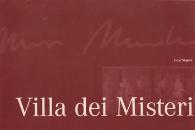 Villa Dei Misteri / Ivan Stanev